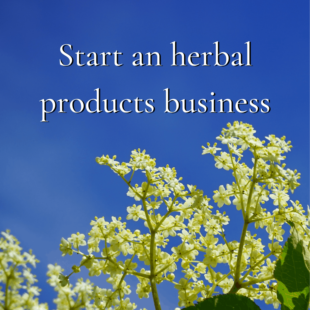 start an herbal products business